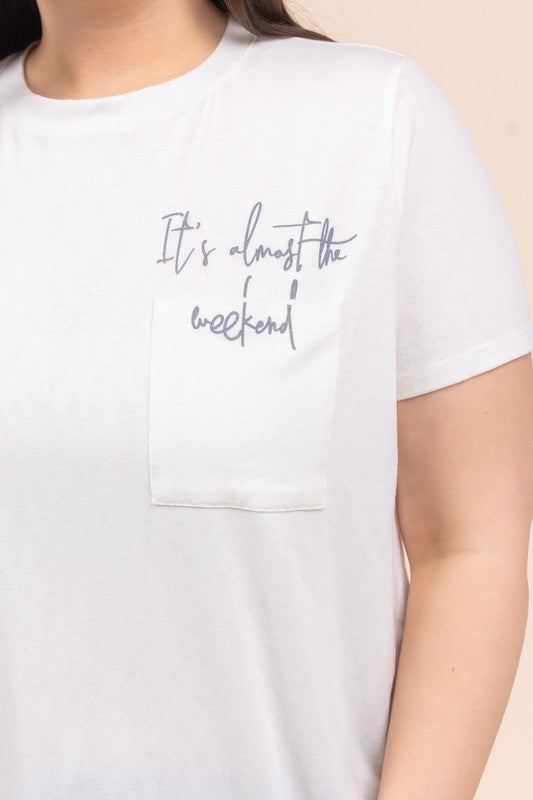 almost the weekend tee