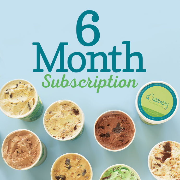 6 Month Subscription to Flavor of the Month Club - eCreamery