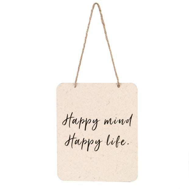 Happy Mind Happy Life Sign