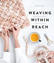 Weaving Within Reach