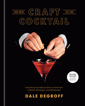 The New Craft of the Cocktail
