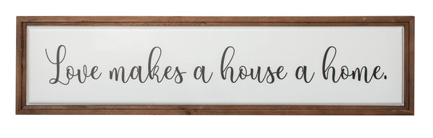 Love Makes Home Metal Wood Sign