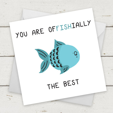 You Are Offishially The Best