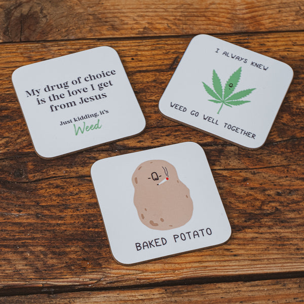 Weed go well - coaster