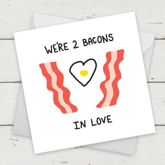 We're 2 Bacons In Love