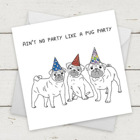 Ain't no party like a Pug party