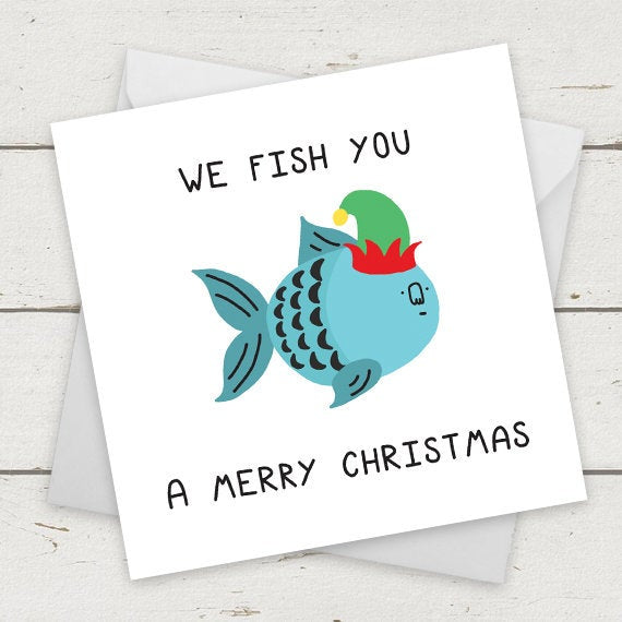 We fish you a Merry Christmas