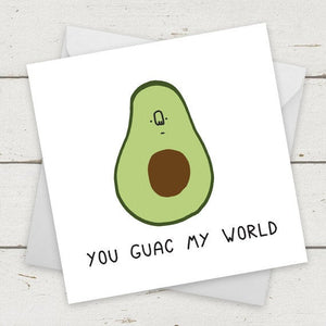 You Guac My World
