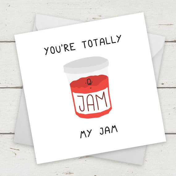 You're totally my jam