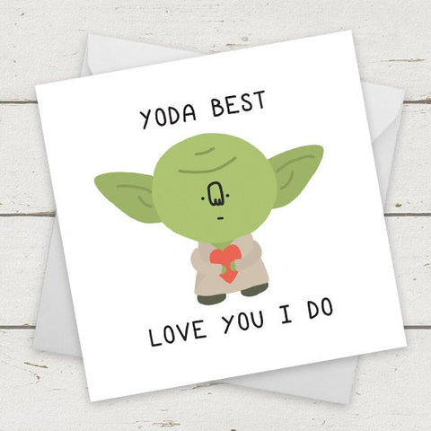 Yoda best. Love you I do.