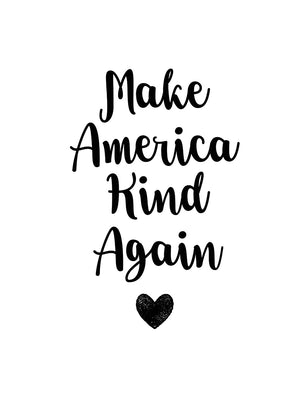 Make America Kind by Jan Weiss - highest quality handcrafted wall art work on large canvas & framed canvas prints