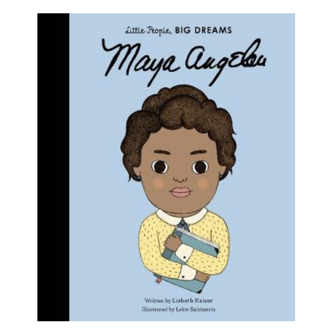 Maya Angelou - Little People, BIG DREAMS (Hardback)