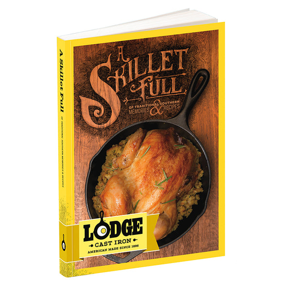 Lodge Cookbook - A Skillet Full