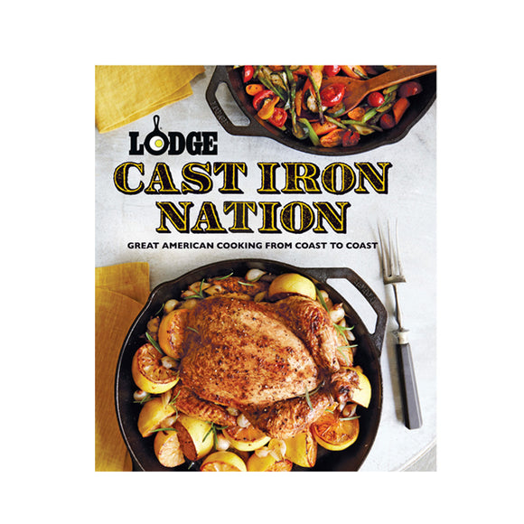 Lodge Cookbook - Lodge Cast Iron Nation