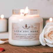 Love You More Candle - 16oz - Farmhouse Candle Shop
