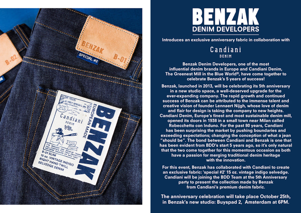 A unique Italian selvedge denim fabric created by Benzak Denim Developers and Candiani Denim, this fabric is called the Special #2. The Special #2 fabric has been used to craft these B-01 SLIM special #2 15 oz. vintage indigo selvedge denim jeans and the B-02 REGULAR special #2 15 oz. vintage indigo selvedge denim jeans. These jeans come in sizes ranging from a 28 waist to a 38 waist, these jeans can be purchased from www.benzakdenimdevelopers.com for €179,00. Benzak Denim Developers introduces an exclusive anniversary fabric in collaboration with Candiani Denim. BDD is one of the most influential denim brands in Europe, and Candiani Denim is the most eco-friendly mill in the denim industry. These two brands have come together to celebraste five years of success. Benzak and Candiani have created an exclusive fabric called the Special #2. It is a 15 oz. vintage indigo selvedge denim. Benzak and Candiani will be celebrating their collaboration on October 25th 2018 at the Benzak Denim Developers studio located in Amsterdam.