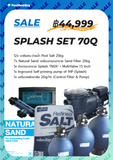 SPLASH SET 70Q