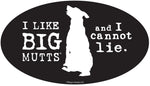 I Like BIG Mutts and i cannot Lie Emblem