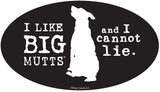 I Like BIG Mutts and I cannot Lie-Item #3961