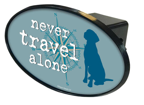 Never Travel Alone Hitch Cover