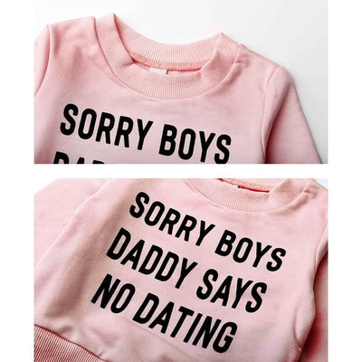 Cute Baby Girl Clothes Sets Sorry Boys Daddy SAYS NO Dating