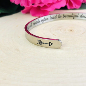 """Beautiful Destinations"" Engraved Silver Tone Cuff Be Strong"