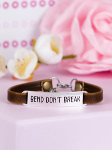 """Bend Don't Break"" Engraved Leather Bracelet BeStrong"