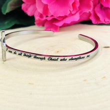 "Load image into Gallery viewer, ""Christ Who Strengthens Me"" Engraved Cross Cuff Be Strong"