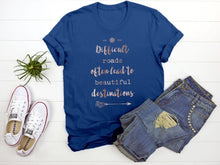 "Load image into Gallery viewer, ""Difficult Roads"" Tee T-Shirt Printify Royal S"