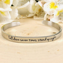"Load image into Gallery viewer, ""Fall Down Seven Times, Stand Up Eight"" Engraved Cuff BeStrong"