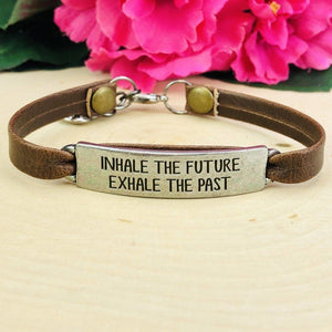 """Inhale the future, Exhale the past"" Leather Bracelet BeStrong"