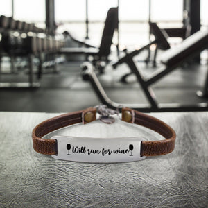 """Will Run For Wine"" Engraved Leather Bracelet BeStrong"