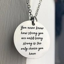 "Load image into Gallery viewer, ""You Never Know How Strong You Are"" Coin Pendant Necklace BeStrong"