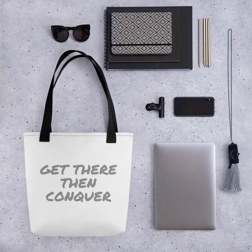 get-there-then-conquer - CONQUER Tote bag - GET THERE THEN CONQUER -