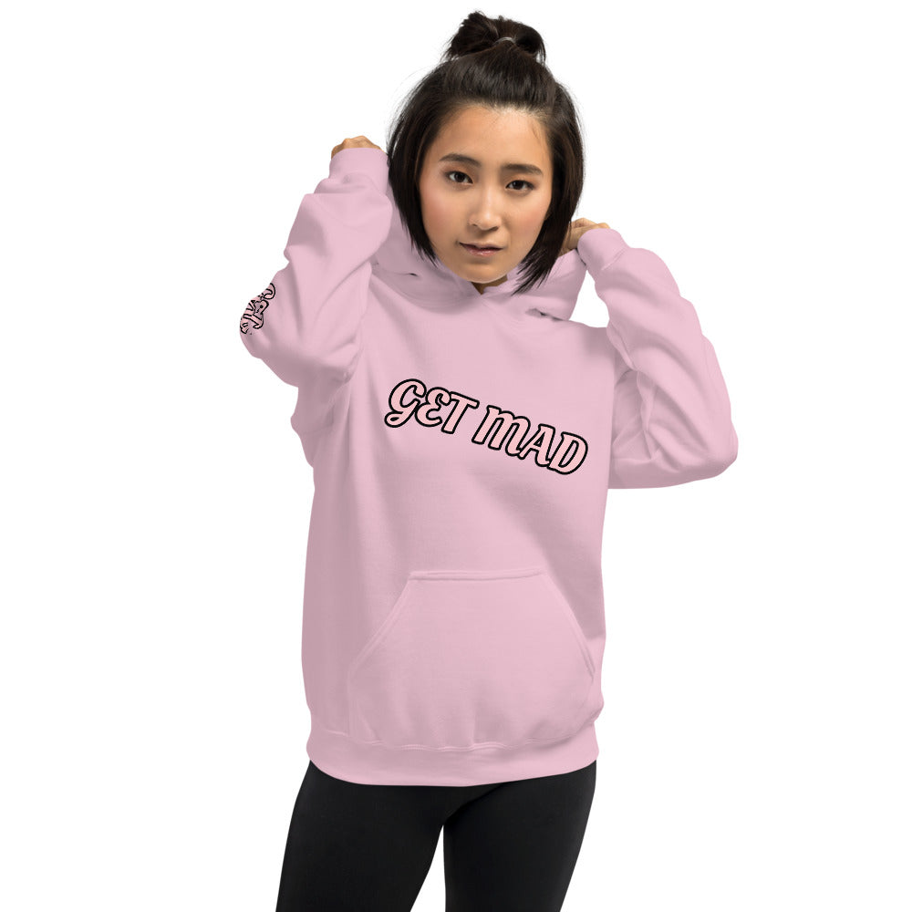 WOMEN'S GET MAD HOODIE  (Girls Excited To Make A Difference)
