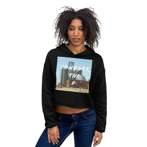 get-there-then-conquer - Women's Crop Hoodie - GET THERE THEN CONQUER -