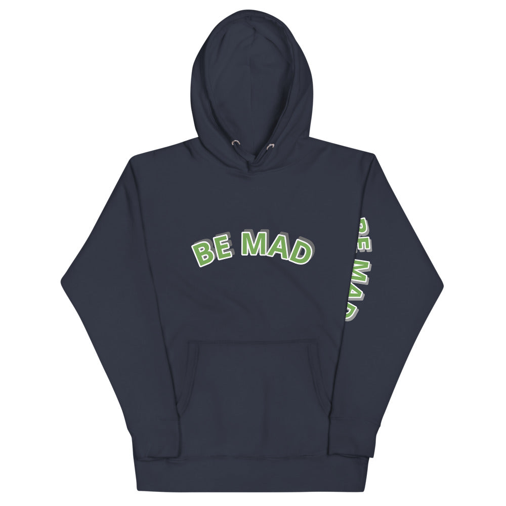 BE MAD MEN'S HOODIE