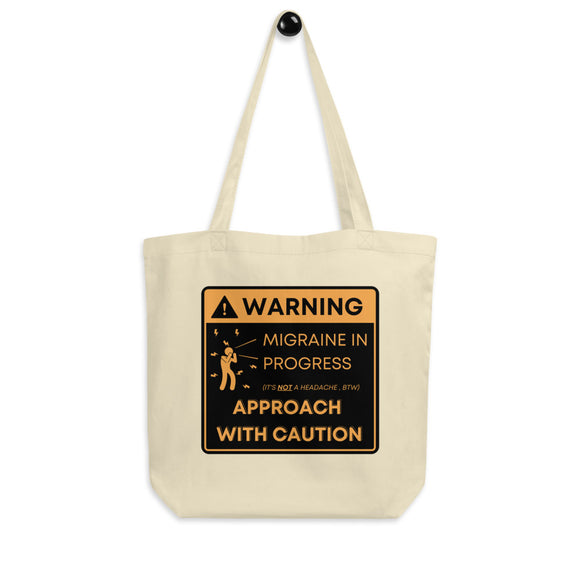 Warning: Approach with Caution - Eco Tote Bag