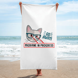 Go away! Migraine in progress! - Towel
