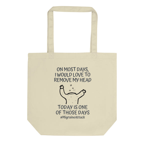 Remove My Head - Eco Tote Bag