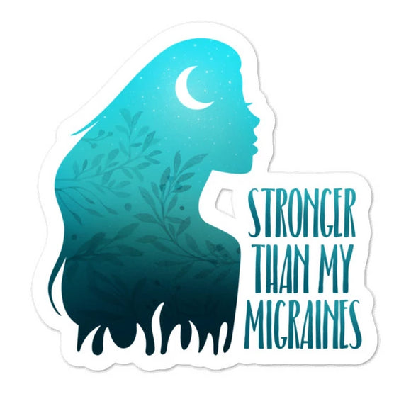 Stronger than my migraines - Bubble-free stickers