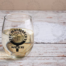 Load image into Gallery viewer, 🌹 The Matriarchy Matters™ 9 oz. Wine Glass Tumbler Feminist Gift