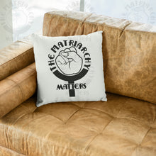 Load image into Gallery viewer, 🌹 The Matriarchy Matters™ Premium High Quality Washable Pillow Cover AND Insert
