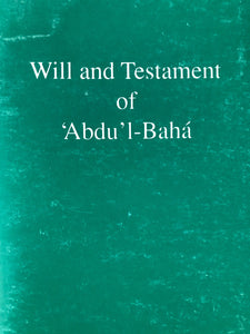 Will & Testamente of 'Abdu'l-Baha