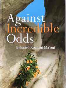 Against Incredible Odds