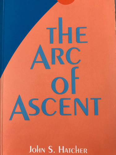 The Arc of Ascent: The Purpose of Physical Reality II