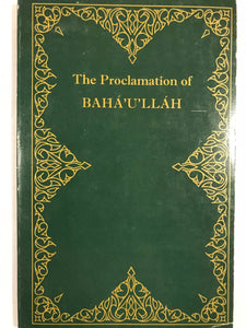 The Proclamation of Baha'U'llah