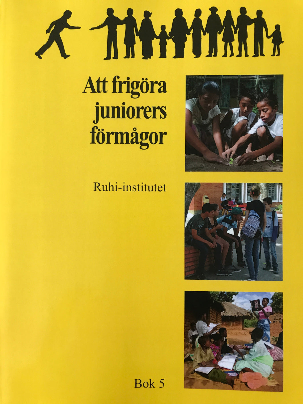 Ruhi-institutets bok 5