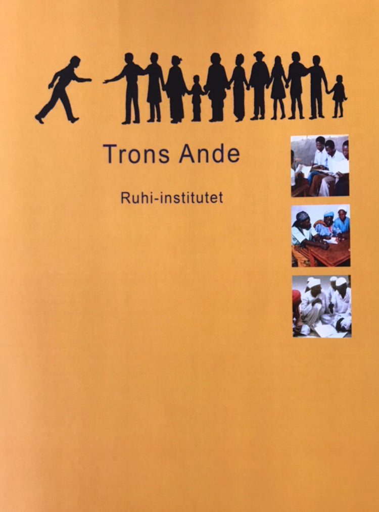 Ruhi-institutets juniorbok - Trons ande