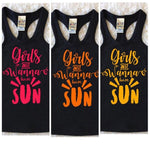 Girls Just Wanna Have Sun Tank Top - Sunshine Yellow or Orange or Pink - Girls, Toddler, Baby Spring/Summer Shirt